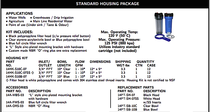 WATER FILTRATION STANDARD HOUSING PACKAGE